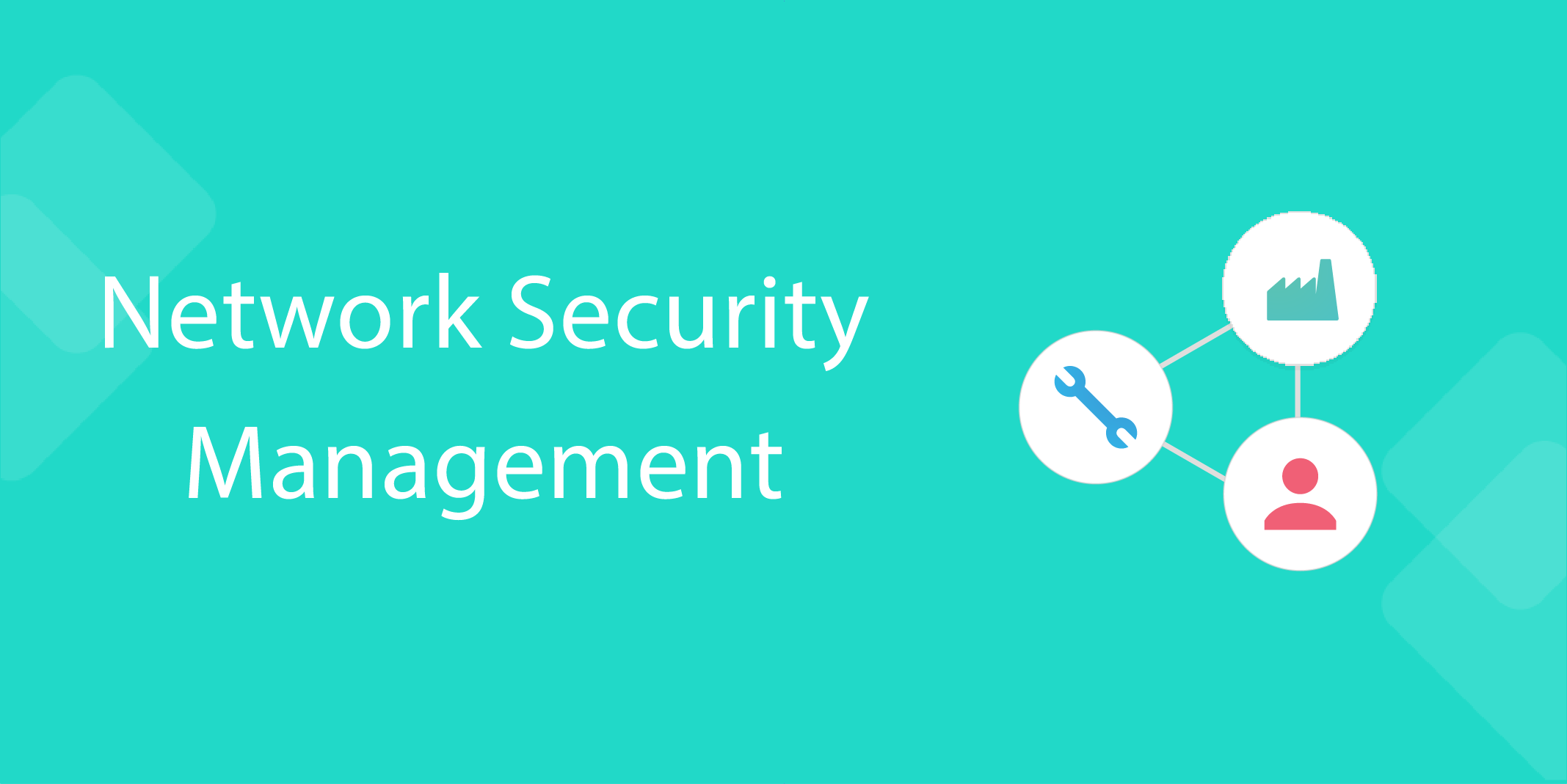 Network Security Management Process Street