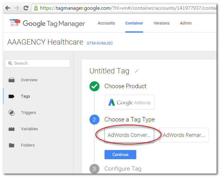 "Choose ""AdWords Conversion Tracking"" as tag type. Click Continue."