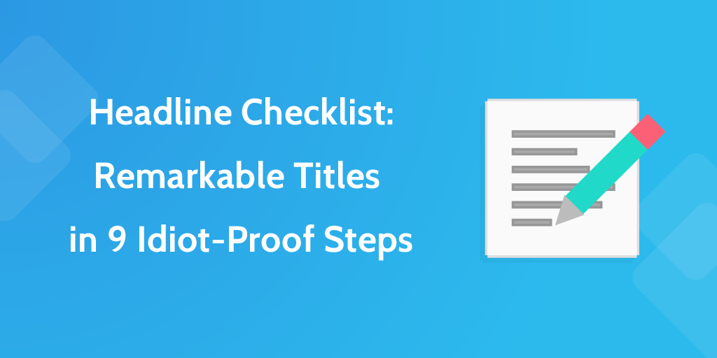 Headline Checklist: