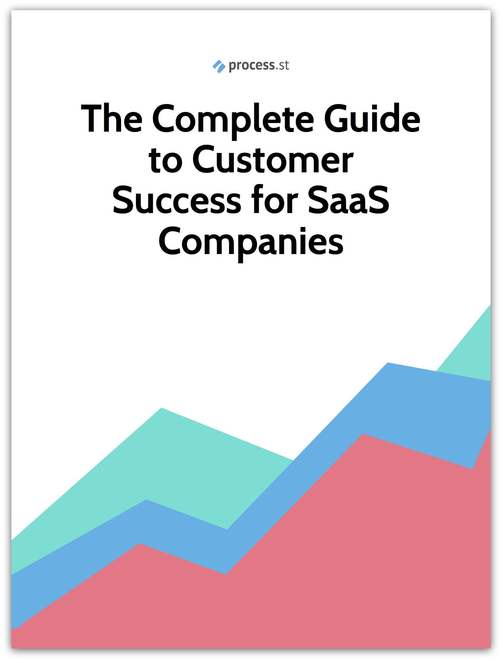Get the Complete Guide to Customer Success for SaaS: