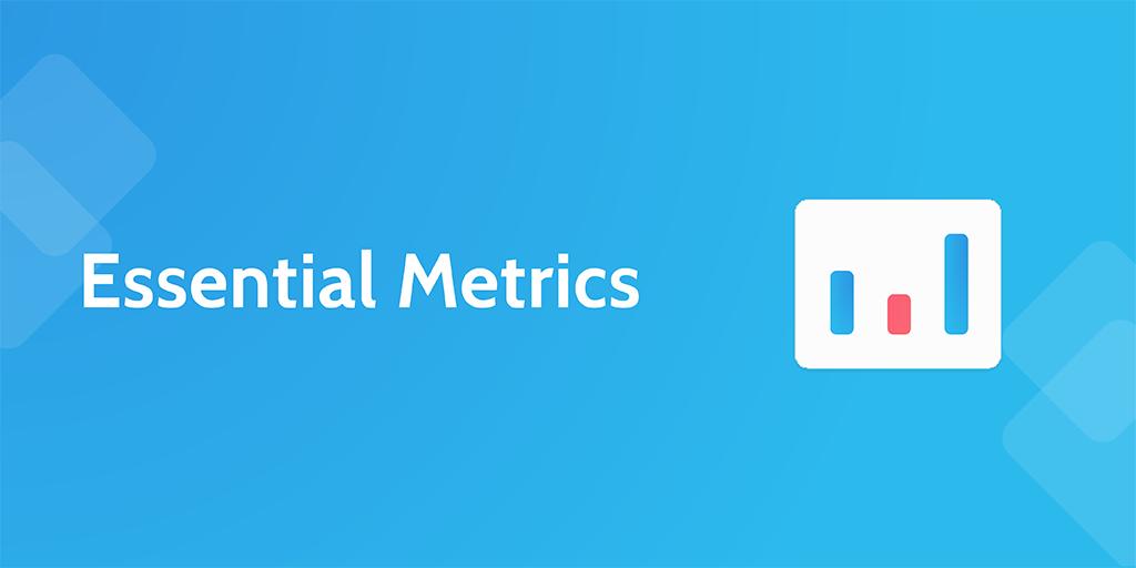 Essential metrics