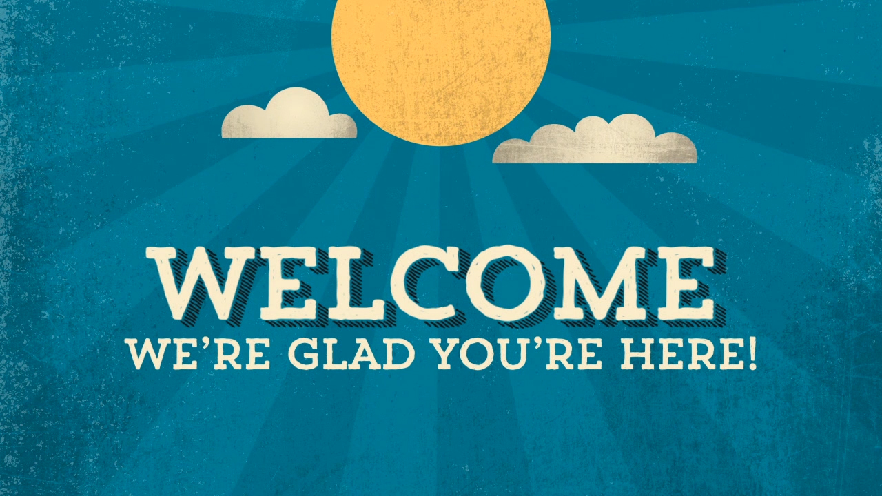 Welcome!: